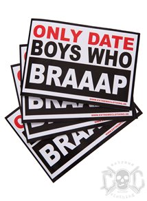 eXc Only Date Boys who Braaap Sticker 10X7cm